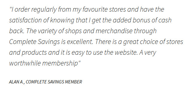 Reviews of Complete Savings from members who use the cashback programme